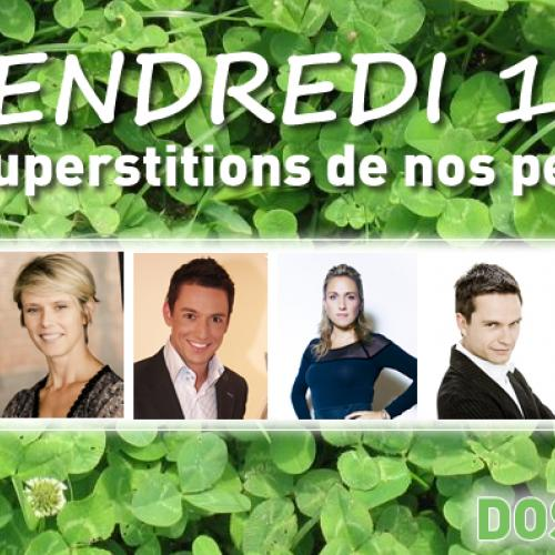 Les superstitions de nos people